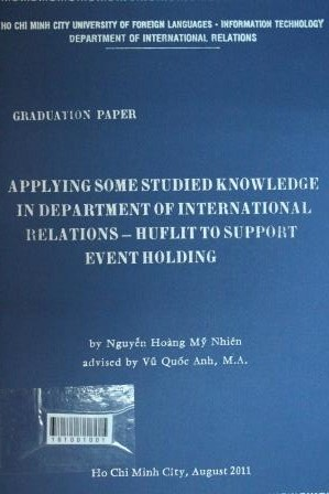Applying some studied knowlwdge in department of international relations - HUFLIT to support event holdingNguyễn Hoàng Mỹ Nhiên - 2011