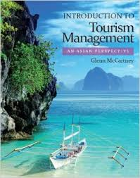 Introduction to tourism management : An Asian perspective /McCartney, Glenn - 2013