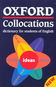 Oxford collocations dictionary for students of EnglishOxford University Press - 2003